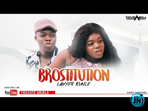 Thecute Abiola - Lawyer Kunle Changes To A Brostitute For Money